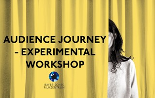 Audience Journey – Experimental Workshop